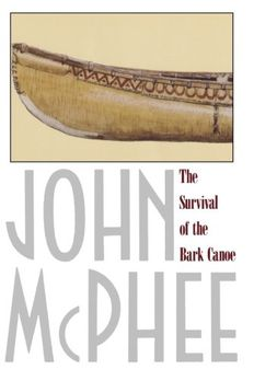 The Survival of the Bark Canoe book cover