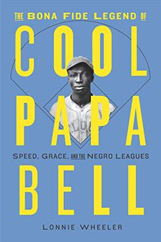 The Bona Fide Legend of Cool Papa Bell book cover
