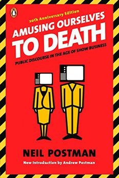 Amusing Ourselves to Death book cover