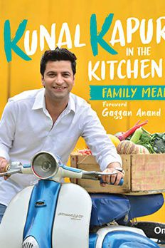 Kunal Kapur In The Kitchen book cover