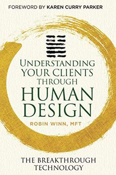 Understanding Your Clients through Human Design book cover