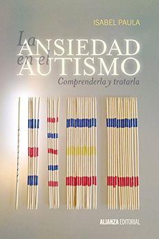 La ansiedad en el autismo book cover