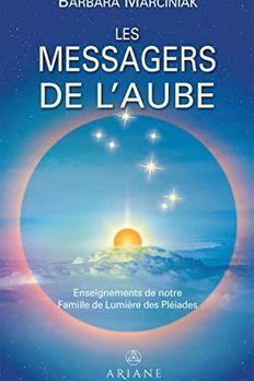 Les Messagers de l'Aube book cover