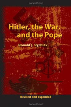 Hitler, the War, and the Pope book cover