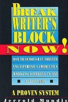 Break Writer's Block Now! book cover