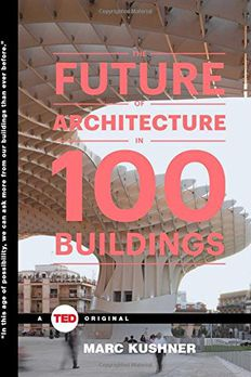 The Future of Architecture in 100 Buildings book cover