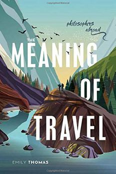 The Meaning of Travel book cover
