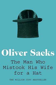 Man Who Mistook His Wife for a Hat book cover