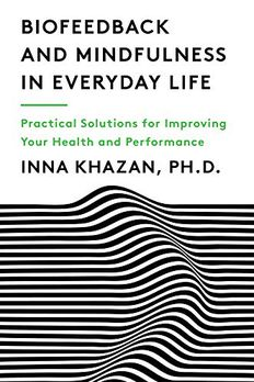 Biofeedback and Mindfulness in Everyday Life book cover
