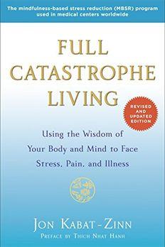Full Catastrophe Living book cover