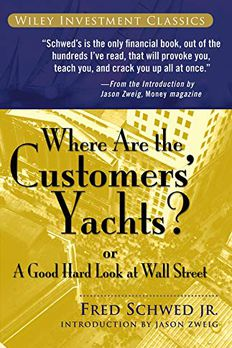 Where Are the Customers' Yachts? or A Good Hard Look at Wall Street book cover