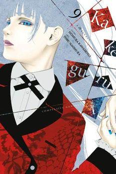 Kakegurui - Compulsive Gambler, Vol. 9 book cover