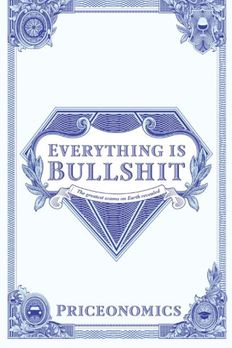 Everything Is Bullshit book cover