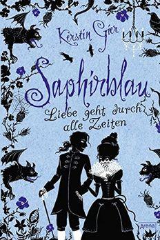 Saphirblau. Liebe geht durch alle Zeiten 02 book cover