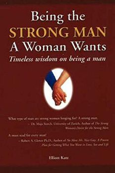Being the Strong Man a Woman Wants book cover