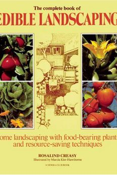 The Complete Book of Edible Landscaping book cover
