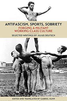Antifascism, Sports, Sobriety book cover