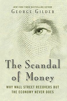 The Scandal of Money book cover