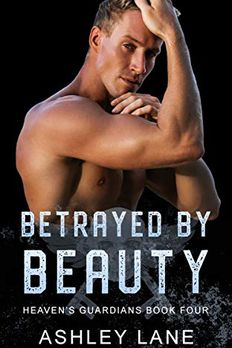 Betrayed by Beauty book cover
