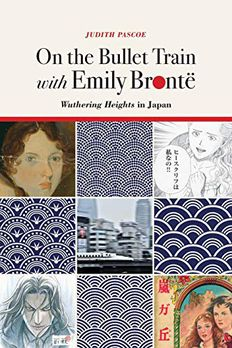 On the Bullet Train with Emily Brontë book cover