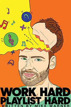 Work Hard Playlist Hard book cover