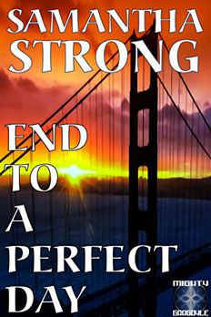 End to a Perfect Day book cover
