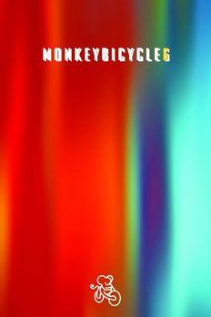 Monkeybicycle (Monkeybicycle, #6) book cover