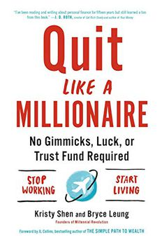 Quit Like a Millionaire book cover