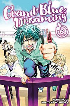 Grand Blue Dreaming, Vol. 6 book cover