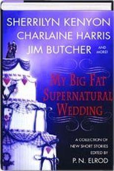My Big Fat Supernatural Wedding book cover
