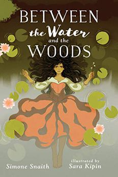Between the Water and the Woods book cover