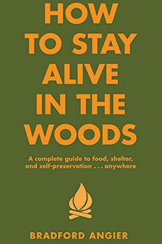 How to Stay Alive in the Woods book cover