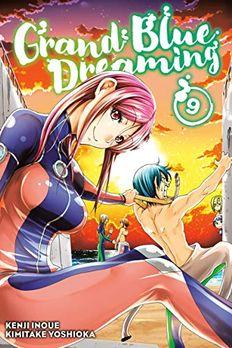 Grand Blue Dreaming, Vol. 9 book cover