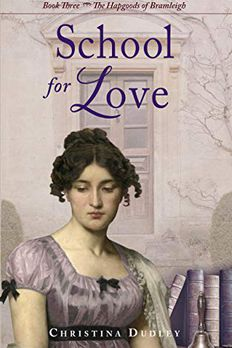 School for Love (Hapgoods of Bramleigh, #3) book cover