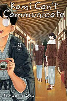 Komi Can't Communicate, Vol. 8 book cover