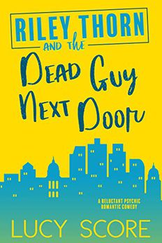 Riley Thorn and the Dead Guy Next Door book cover