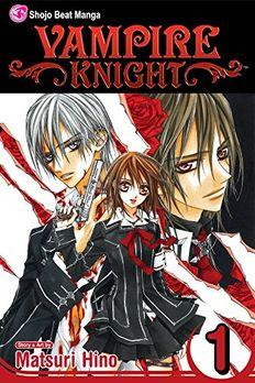 Vampire Knight, Volume 1 book cover