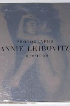 Annie Leibovitz Photographs 1970-1990 1ST EDITION 1991 book cover