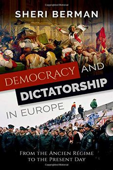 Democracy and Dictatorship in Europe book cover