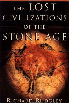 The Lost Civilizations of the Stone Age book cover