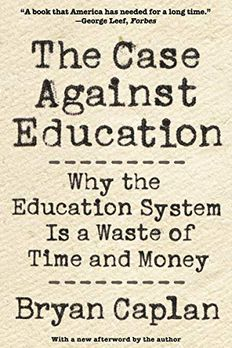 The Case against Education book cover