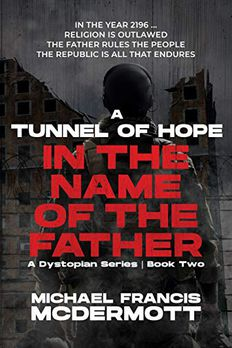 A Tunnel of Hope (In the Name of the Father, #2) book cover