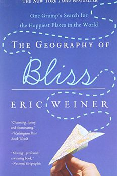 The Geography of Bliss book cover
