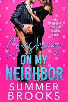 Crushing on My Neighbor book cover