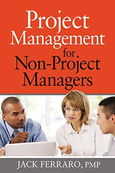 Project Management for Non-Project Managers book cover