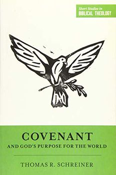 Covenant and God's Purpose for the World book cover