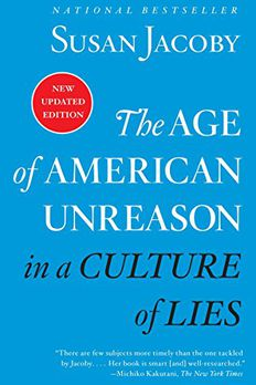 The Age of American Unreason in a Culture of Lies book cover