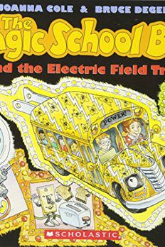 The Magic School Bus and the Electric Field Trip book cover