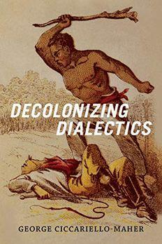 Decolonizing Dialectics book cover