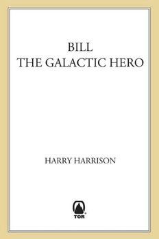 Bill, The Galactic Hero book cover